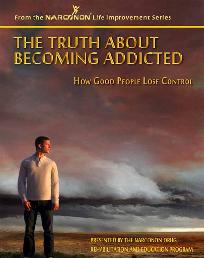 Truth About Becoming Addicted